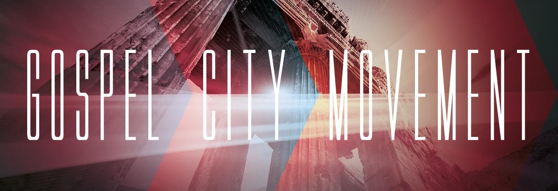 Gospel City Movement